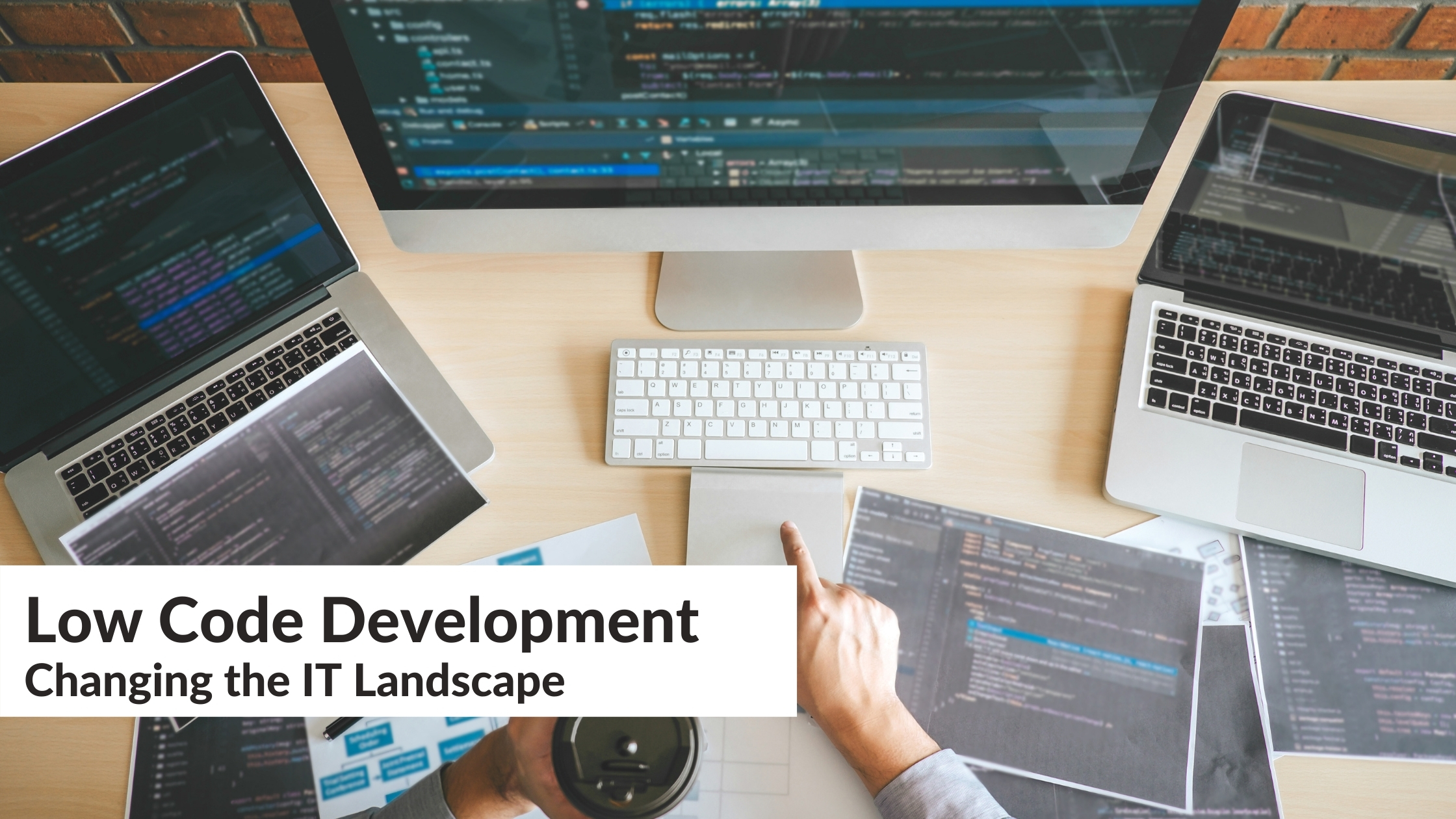Low Code Development - Changing the IT Landscape