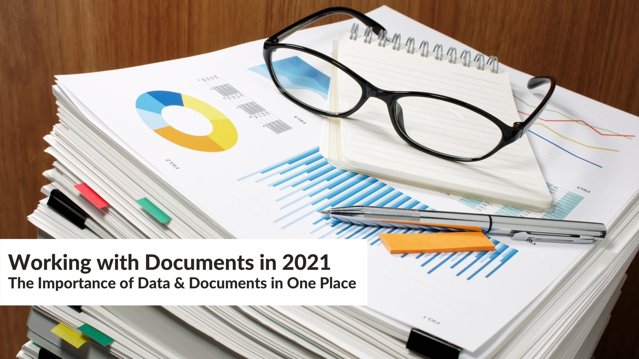 Working with Documents in 2021