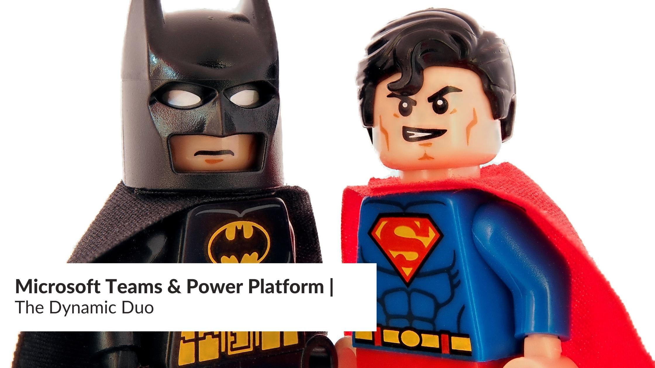 Microsoft Teams & Power Platform | The Dynamic Duo