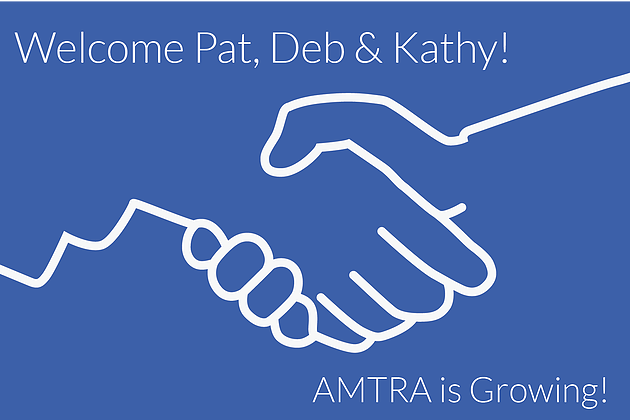 AMTRA Welcomes Pat Currie, Deb Ingram and Kathy Northcott to its team.