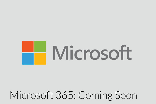 Microsoft 365 Business. Coming Soon.