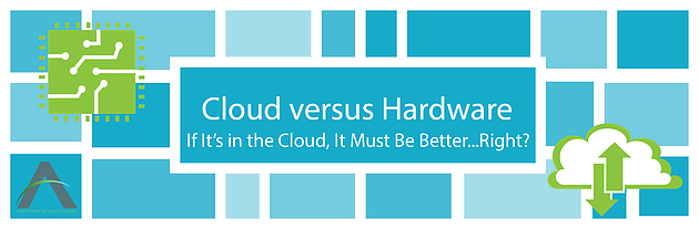 Cloud v. Hardware